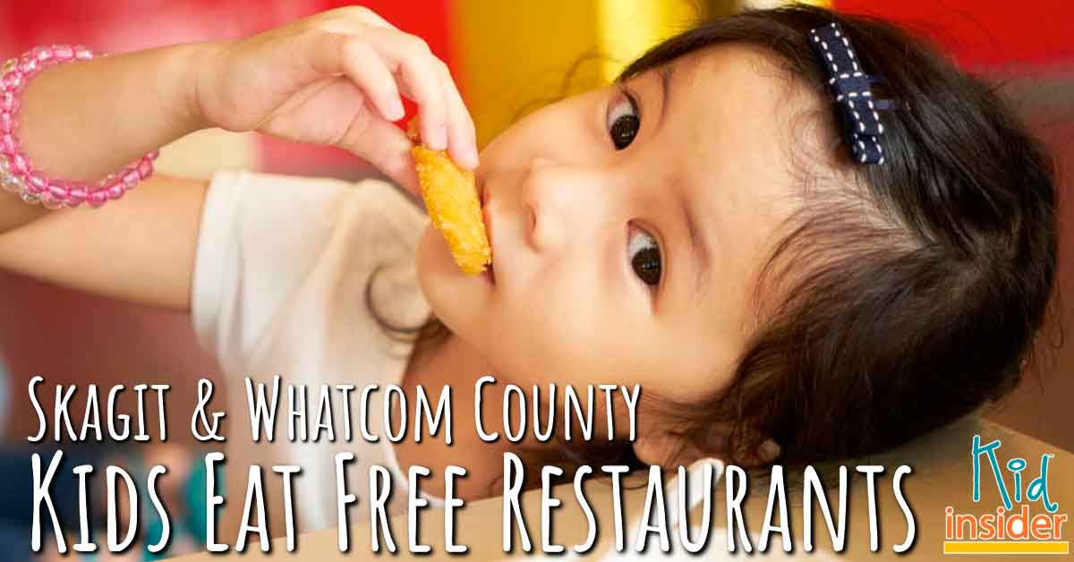 Skagit Whatcom Kids Eat Free Restaurants