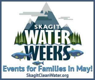 Skagit Water Weeks 2021